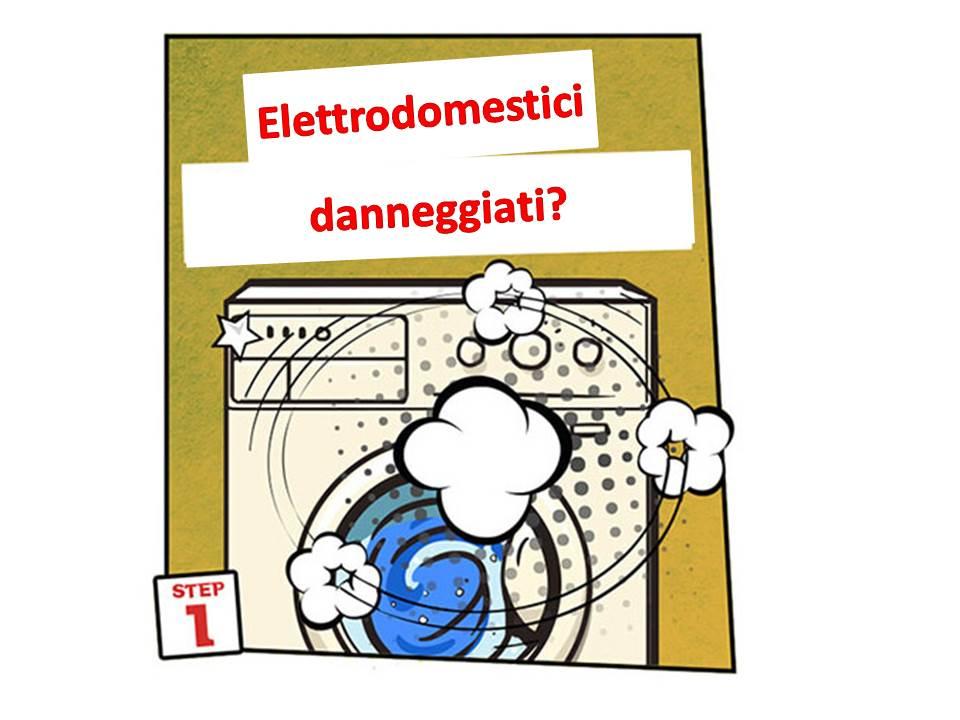 elettrodomestici danneggiati